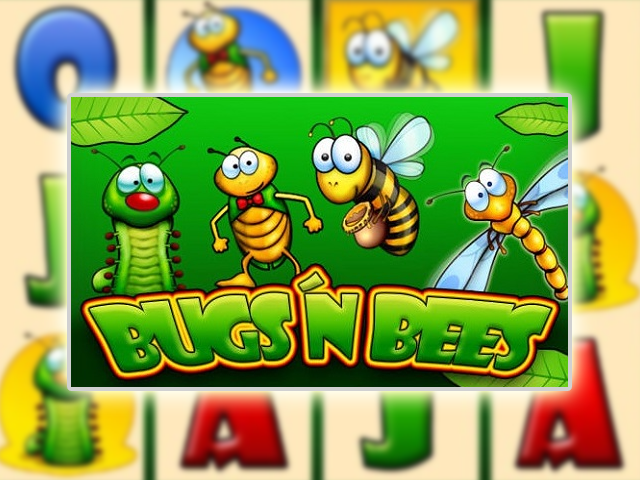 Bugs & Bees